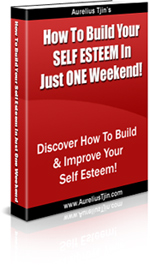 How to build you self esteem in just one weekend